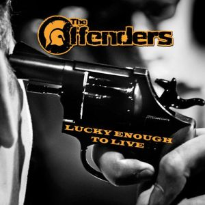 Offenders-The-lucky-enough-to-live-PRE-ORDER