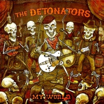 The-Detonators-My-World