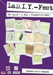 Vom 28. April bis zum 4. Mai 2014 wird es das erste LaD.I.Y.-Fest in Frankfurt (Oder) geben.